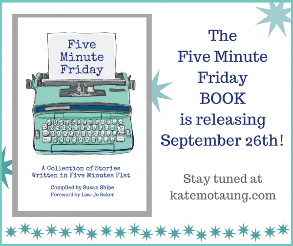 Its-a-Five-Minute-FridayBOOK1-600x503.png